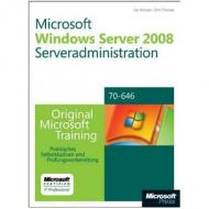 MS Press Microsoft Windows Server 2008 Serveradministration Original Microsoft Training für Examen 70 646 978 3 86645 946 5